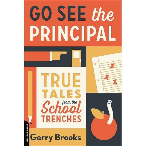 Go See the Principal - by  Gerry Brooks (Paperback) - image 1 of 1