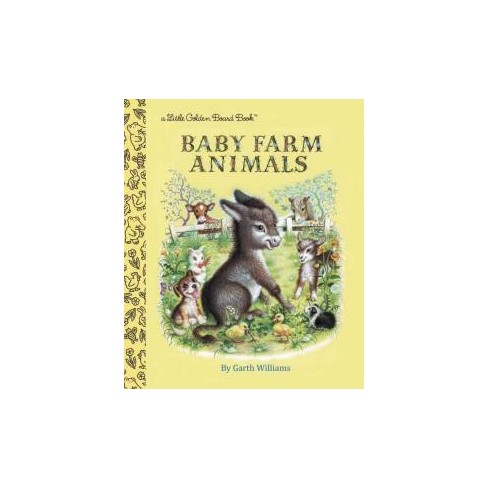 Baby Farm Animals - (Little Golden Board Book) by  Garth Williams (Board_book) - image 1 of 1