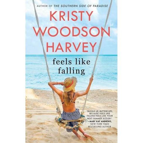 Feels Like Falling Kristy Harvey