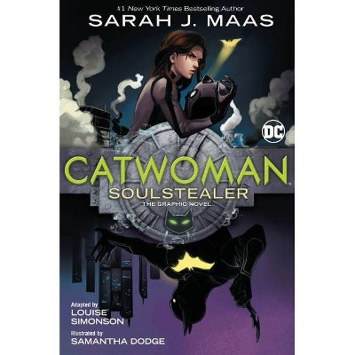 Catwoman: Soulstealer (the Graphic Novel) - by Sarah J Maas (Paperback)