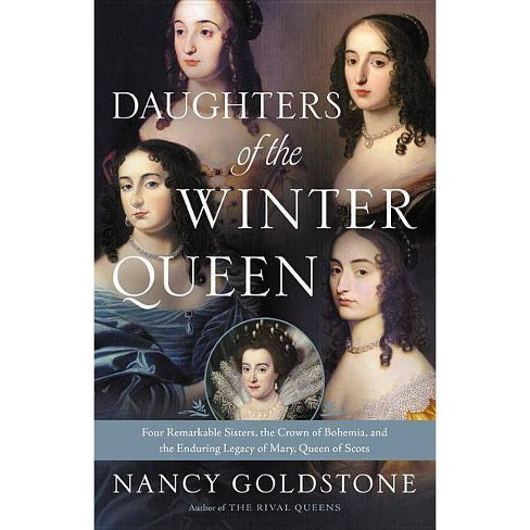 Daughters of the Winter Queen - by  Nancy Goldstone (Hardcover) - image 1 of 1