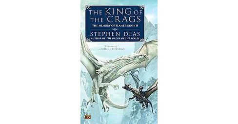 King of the Crags (Reprint) (Paperback) (Stephen Deas) - image 1 of 1
