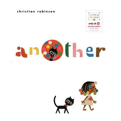 Another - Target Exclusive Edition by Christian Robinson (Hardcover) - Christian Robinson x Target