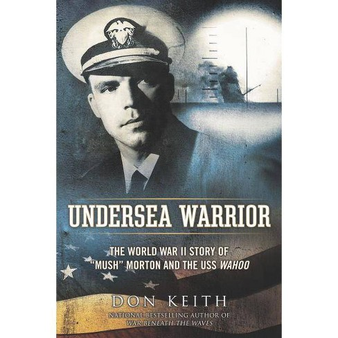 Undersea Warrior - by  Don Keith (Paperback) - image 1 of 1