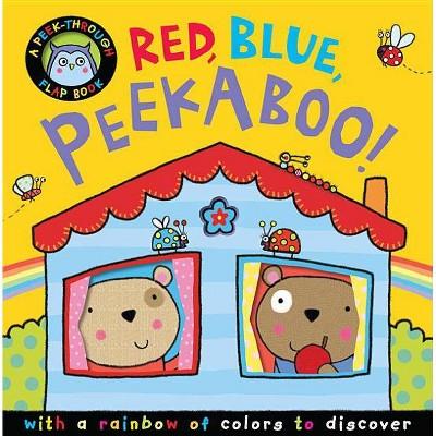 Red, Blue, Peekaboo! - (Peek-Through Flap Books)by Annette Rusling (Board Book)