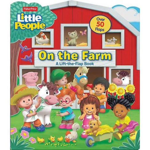 Fisher-Price Little People: On the Farm - (Fisher Price Lift the Flap) by  Matt Mitter (Board_book) - image 1 of 1