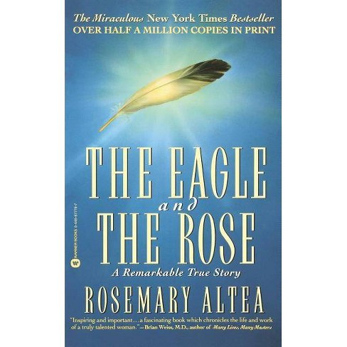The Eagle and the Rose - by  Rosemary Altea (Paperback) - image 1 of 1
