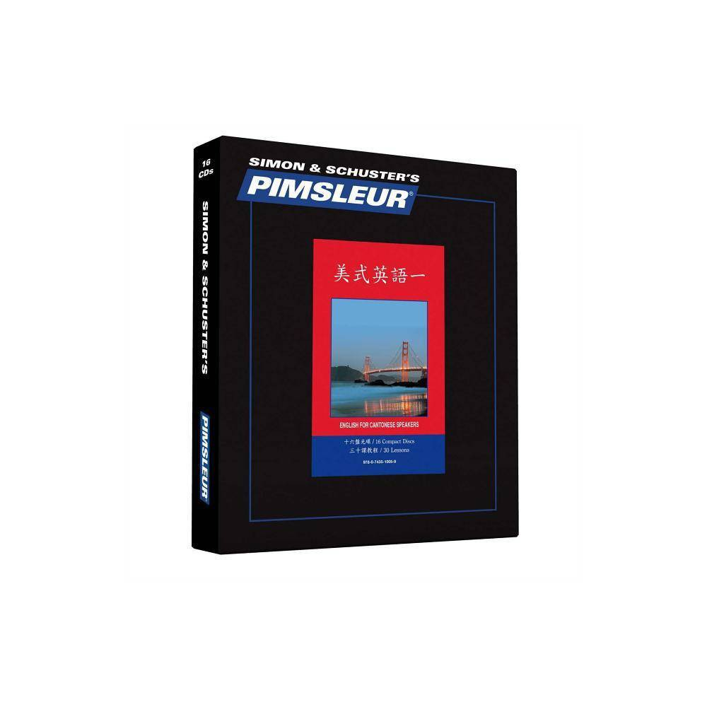 Pimsleur English for Chinese (Cantonese) Speakers Level 1 CD - (Pimsleur Language Program) 30 Edition