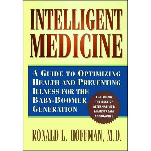 Intelligent Medicine - by  Ronald L Hoffman (Paperback) - image 1 of 1