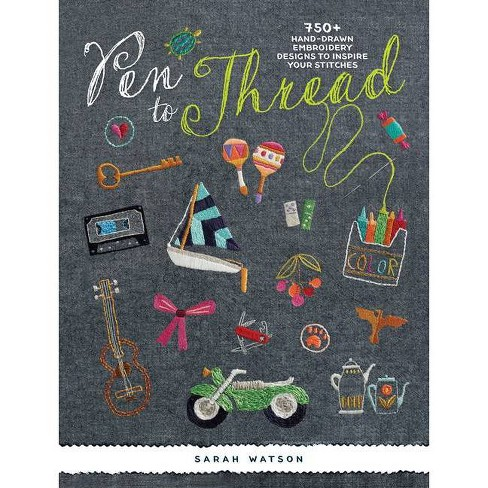 Pen to Thread - by  Sarah Watson (Paperback) - image 1 of 1