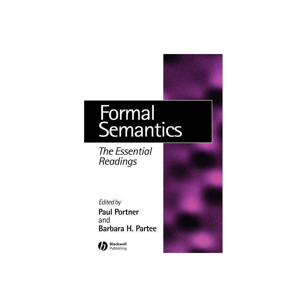 Formal Semantics Linguistics The Essential Readings By Paul H Portner Barbara H Partee Paperback
