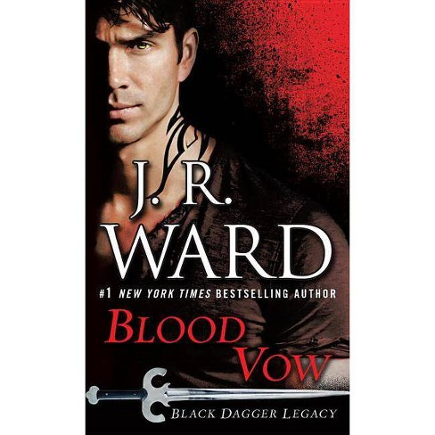 Blood Vow - (Black Dagger Legacy) by  J R Ward (Paperback) - image 1 of 1