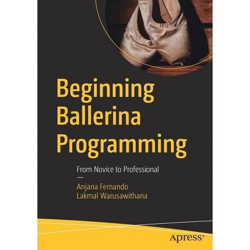 Beginning Ballerina Programming - by  Anjana Fernando & Lakmal Warusawithana (Paperback) - image 1 of 1