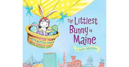 Littlest Bunny in Maine : An Easter Adventure (Hardcover) (Lily Jacobs) - image 1 of 1