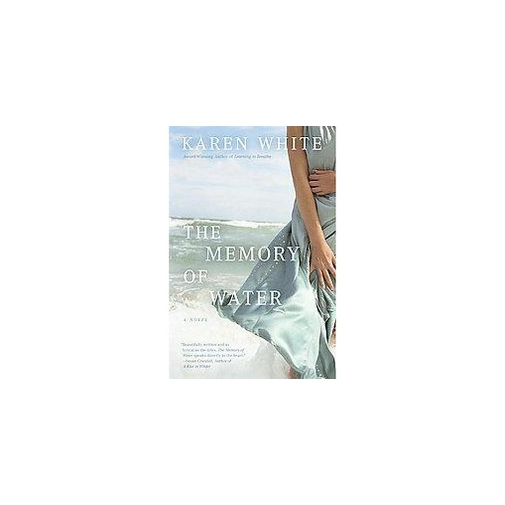 The Memory Of Water Paperback By Karen White