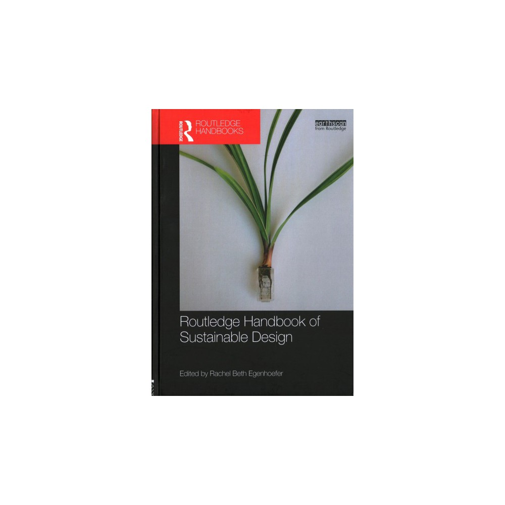 Routledge Handbook of Sustainable Design (Hardcover)