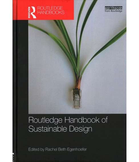 Routledge Handbook of Sustainable Design (Hardcover) - image 1 of 1
