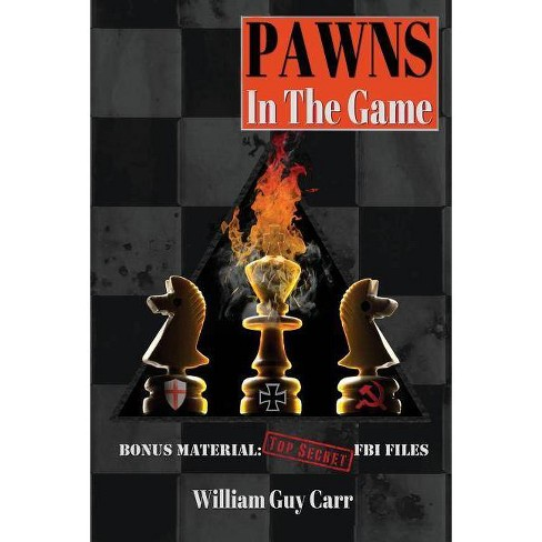 Pawns in the Game - by  William Guy Carr (Paperback) - image 1 of 1