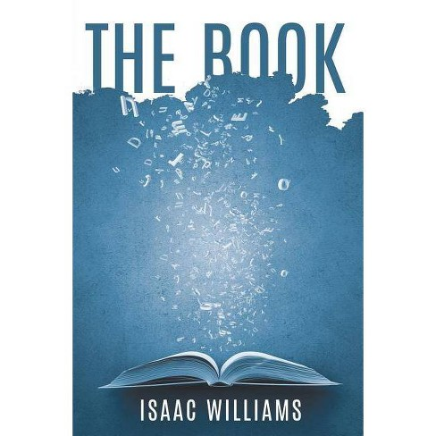 The Book - by  Isaac Williams (Paperback) - image 1 of 1