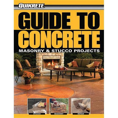 Quikrete Guide to Concrete - by  Phil Schmidt (Paperback) - image 1 of 1