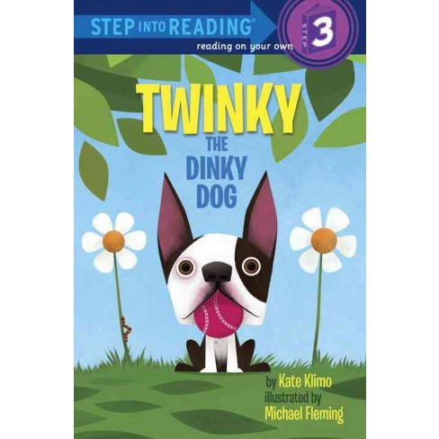 Twinky the Dinky Dog - (Step Into Reading: A Step 3 Book) by  Kate Klimo (Paperback) - image 1 of 1