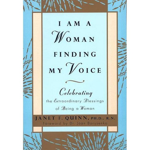 I Am a Woman Finding My Voice - by  Janet Quinn (Paperback) - image 1 of 1