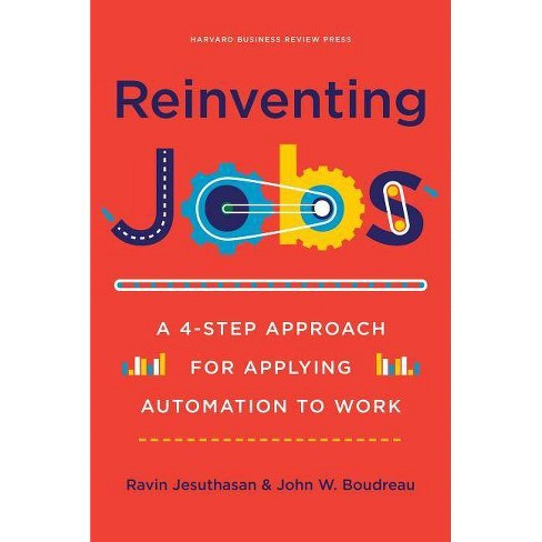 Reinventing Jobs - by  Ravin Jesuthasan & John Boudreau (Hardcover) - image 1 of 1