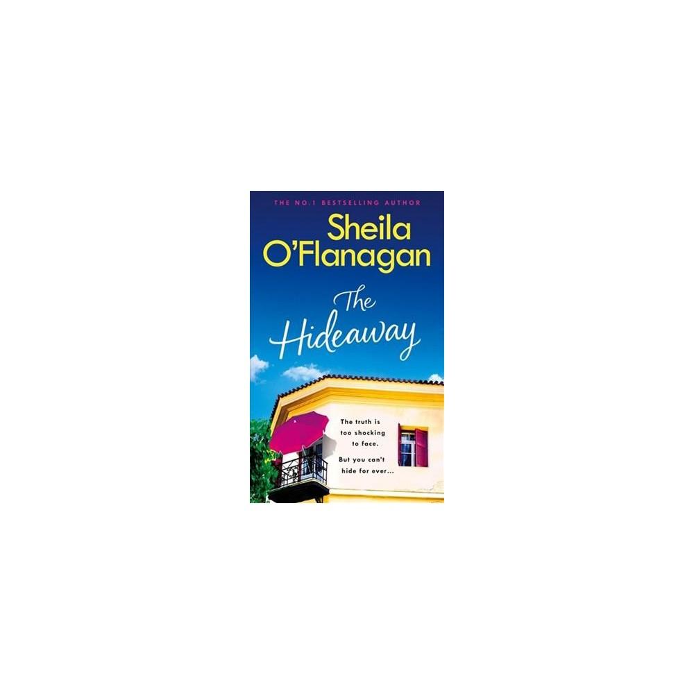 Hideaway - by Sheila O'Flanagan (Hardcover)