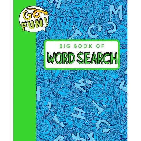Go Fun! Big Book of Word Search 2 - (Paperback) - image 1 of 1