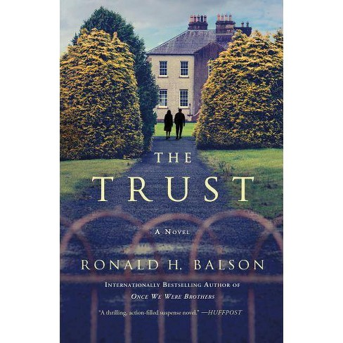The Trust - (Liam Taggart and Catherine Lockhart) by  Ronald H Balson (Paperback) - image 1 of 1
