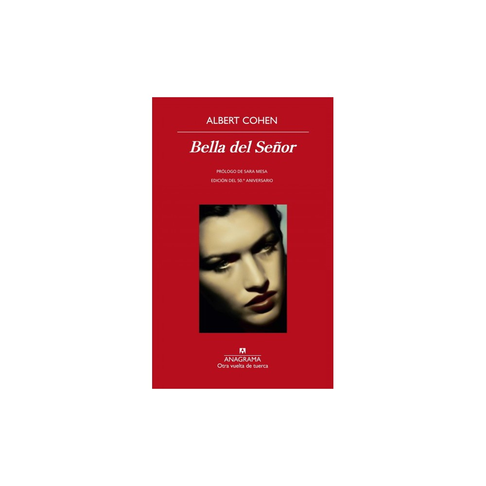 Bella del señor / Her Lover - (Otra Vuelta De Tuerca) by Albert Cohen (Paperback)