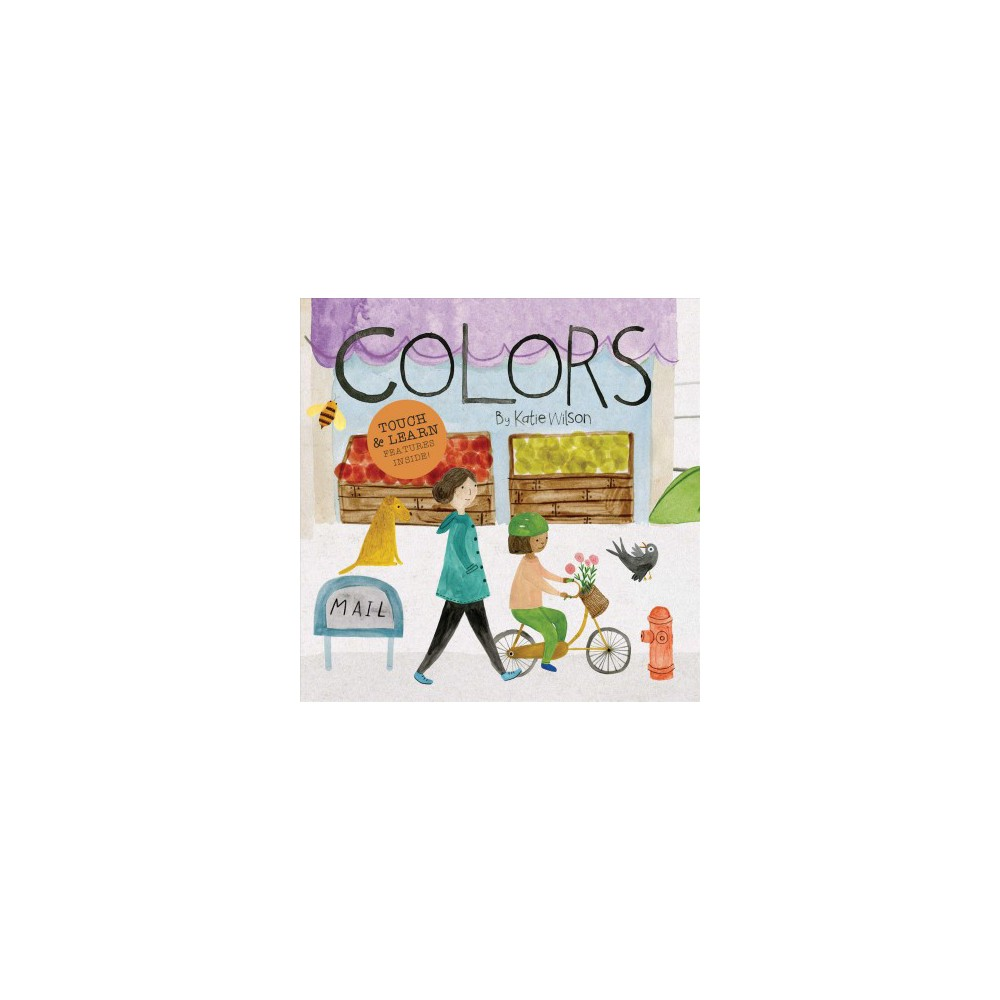 Colors by Katie Wilson (Board Book)