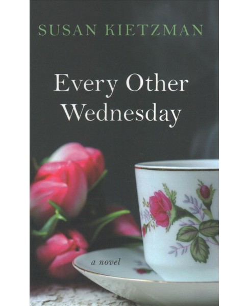 Every Other Wednesday -  Large Print by Susan Kietzman (Hardcover) - image 1 of 1