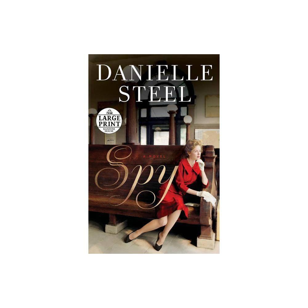Spy Large Print By Danielle Steel Paperback