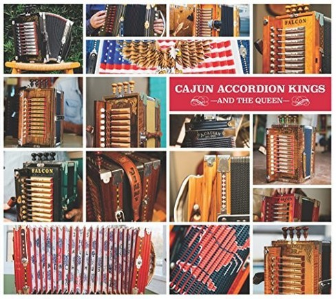 Various - Cajun Accordion Kings (And The Queen) (CD) - image 1 of 1