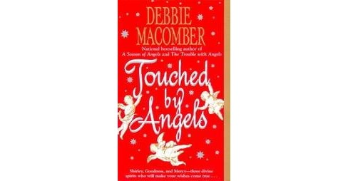 Touched by Angels (Reissue) (Paperback) by Debbie Macomber - image 1 of 1