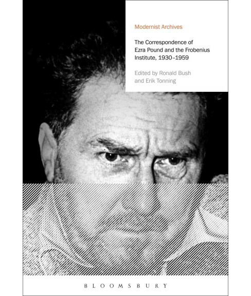 Correspondence of Ezra Pound and the Frobenius Institute, 1930-1959 -  (Hardcover) - image 1 of 1