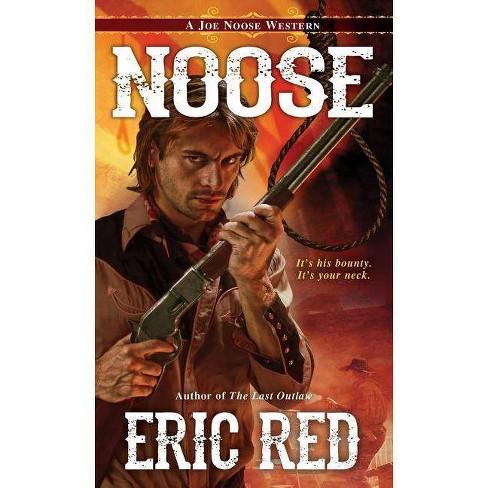 Noose - (Joe Noose Western)by  Eric Red (Paperback) - image 1 of 1