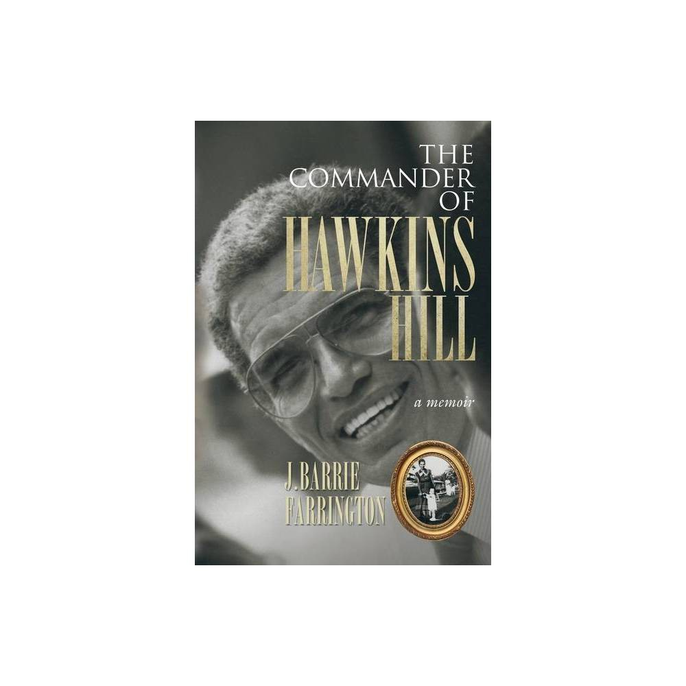 The Commander Of Hawkins Hill By J Barrie Farrington Paperback