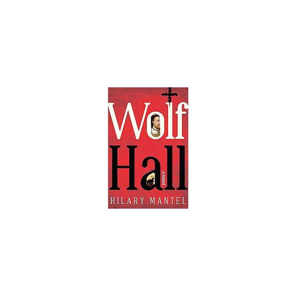 Wolf Hall ( Man Booker Prize) (Hardcover)
