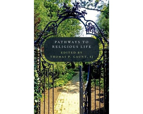 Pathways to Religious Life -  (Hardcover) - image 1 of 1