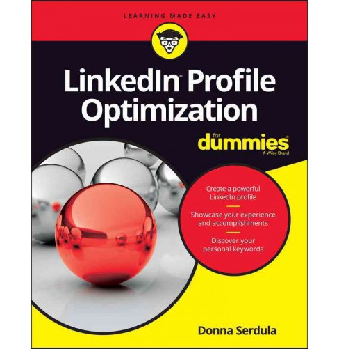 Linkedin Profile Optimization for Dummies (Paperback) (Donna Serdula) - image 1 of 1