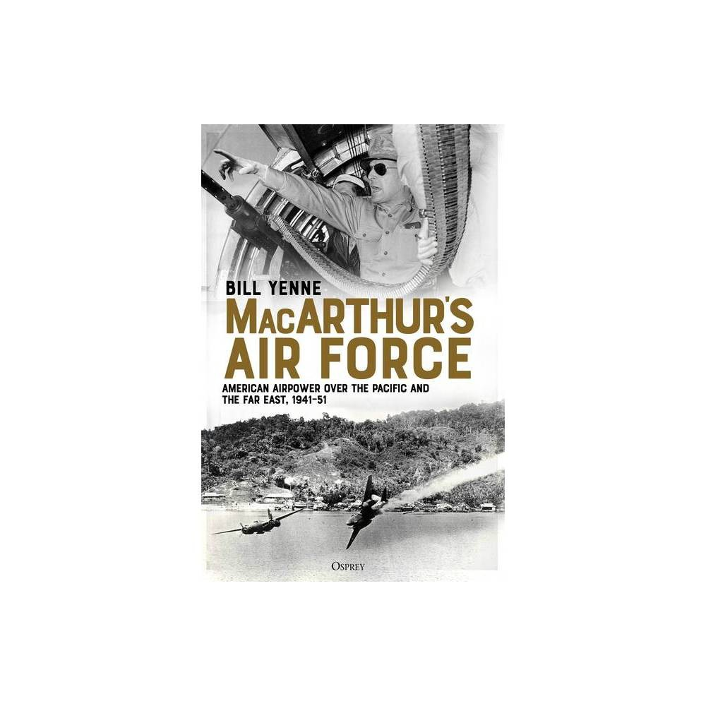 Macarthur S Air Force By Bill Yenne Paperback