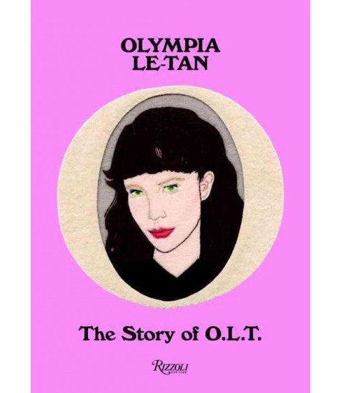 Olympia Le-Tan : The Story of O.l.t. (Hardcover) (Suzy Menkes) - image 1 of 1