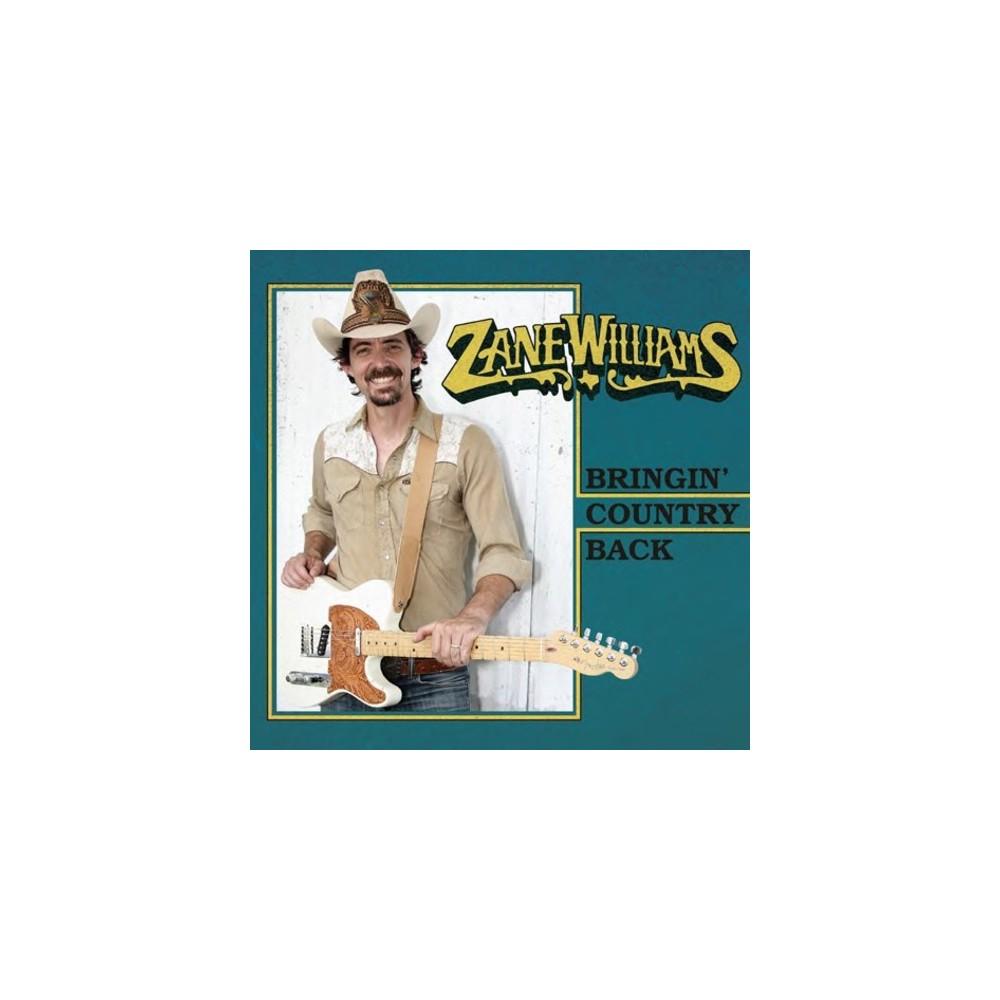 Zane Williams - Bringin Country Back (CD)
