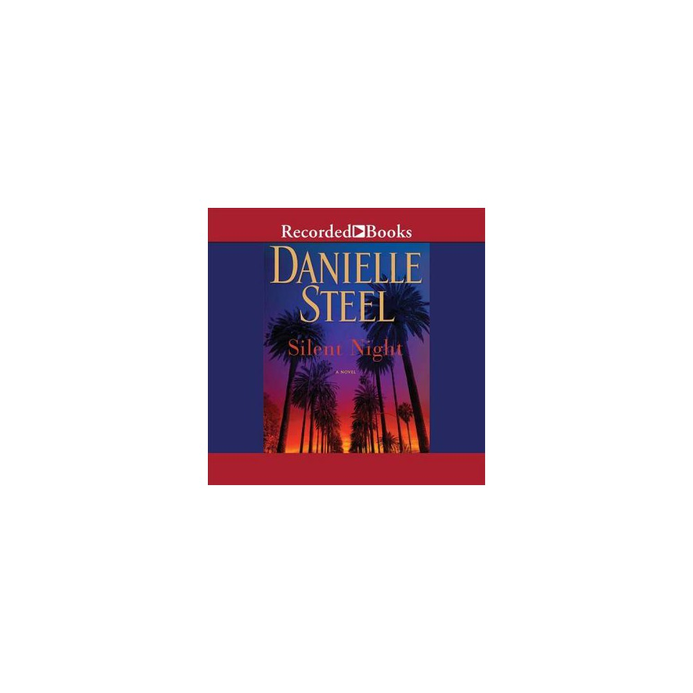 Silent Night - Unabridged by Danielle Steel (CD/Spoken Word)