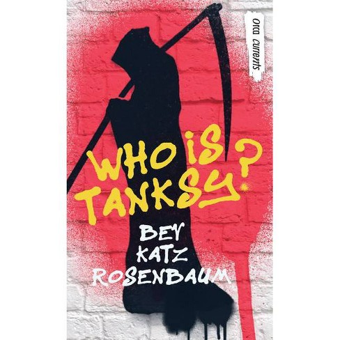 Who Is Tanksy? - (Orca Currents) by  Bev Katz Rosenbaum (Paperback) - image 1 of 1