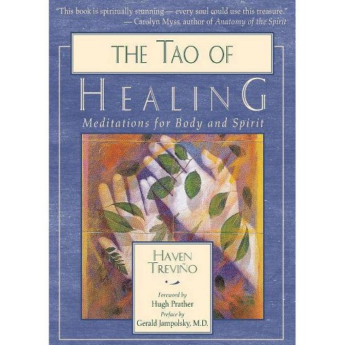 The Tao of Healing - 2 Edition by  Haven Trevino (Paperback) - image 1 of 1