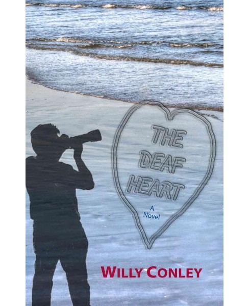 Deaf Heart (Paperback) (Willy Conley) - image 1 of 1