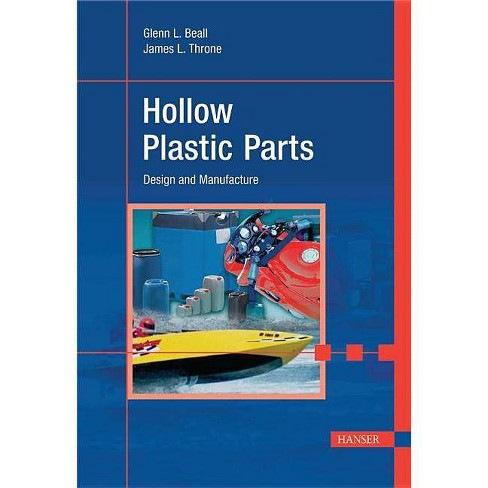Hollow Plastic Parts - by  Glenn Beall (Hardcover) - image 1 of 1